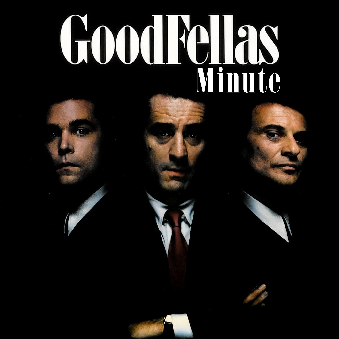 Goodfellas Minute